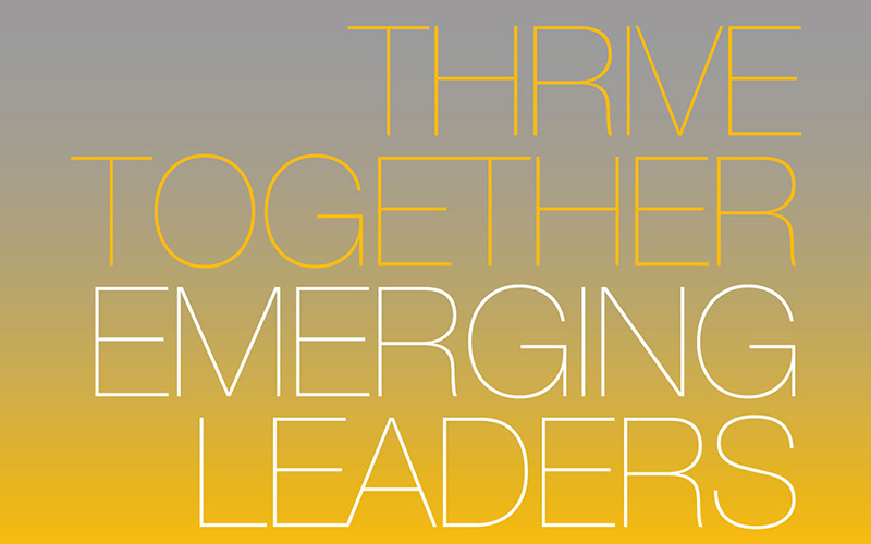Thrive together, Emerging Leaders text