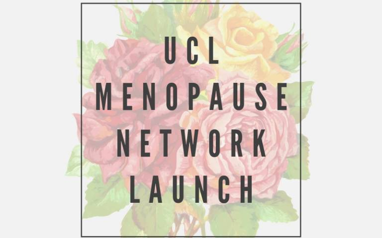 UCL Menopause network launch
