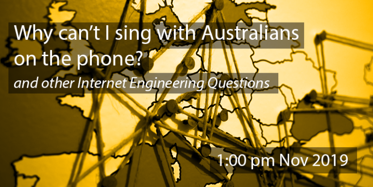 Lecture: Why can't I sing with Australians on the phone
