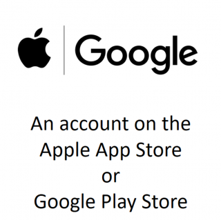 An account on the Apple App Store or Google Play Store