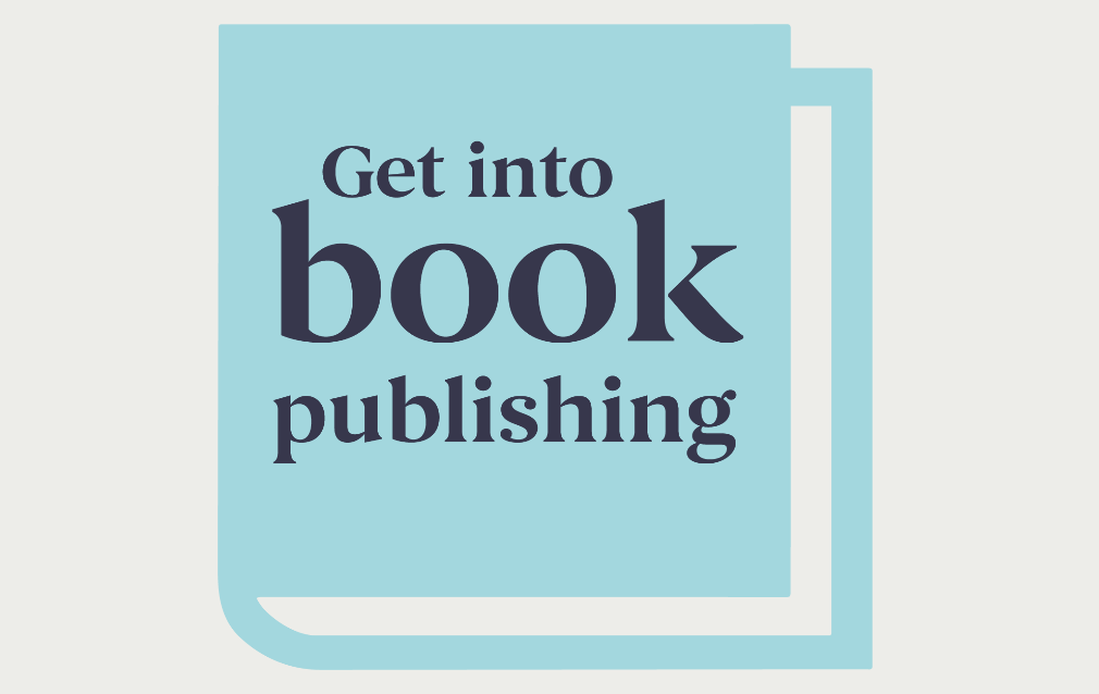 Get Into Book Publishing