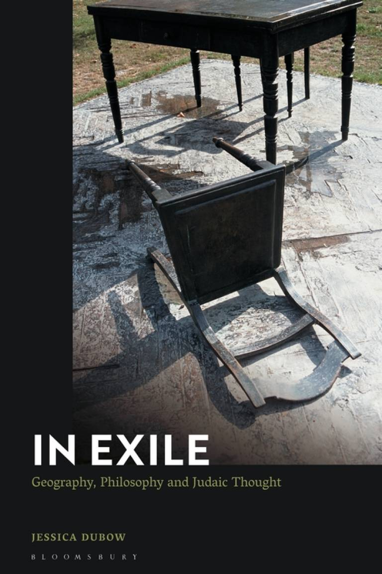 In Exile: Geography, Philosophy and Judaic Thought by Jessica Dubow