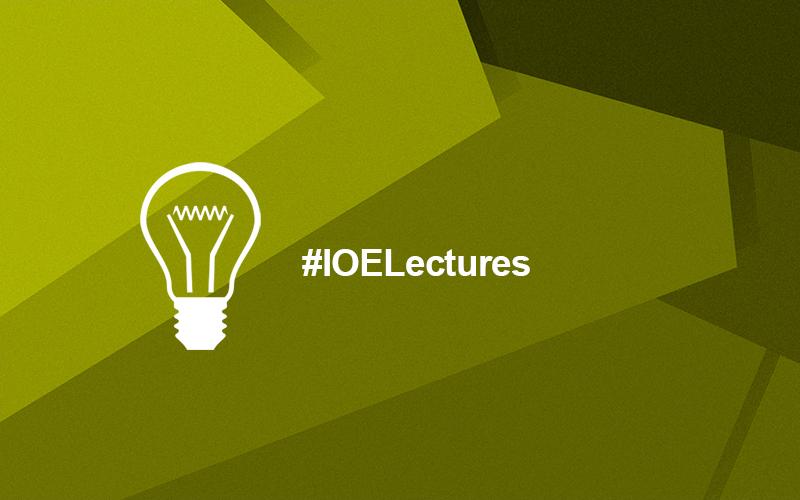 IOE Professorial Public Lectures