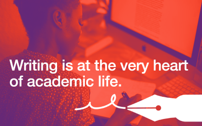 Writing is at the very heart of academic life.