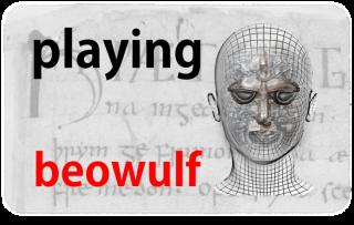 Playing Beowulf