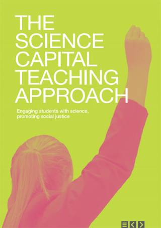 Science Capital Teaching Approach