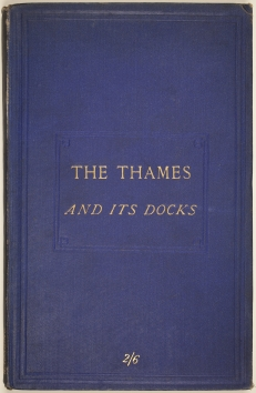 The Thames and its docks : a lecture