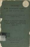 Trades for London girls and how to enter them: A Companion book to Trades for London boys.