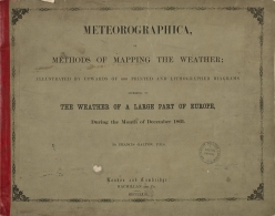 Meteorographica, or, Methods of mapping the weather