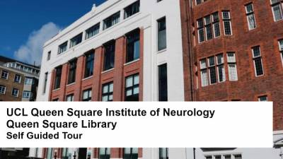 UCL Queen Square Library self-guided tour