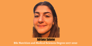 Adriana, BSc Nutrition and Medical Sciences Degree 2017-2020