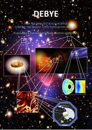 Debye ESA Fast Mission Proposal