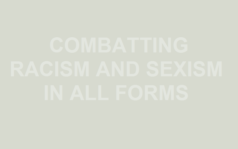 combatting racism and sexism