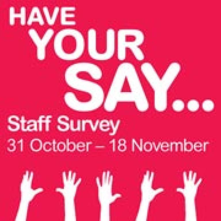 UCL Staff Survey 2011: have your say