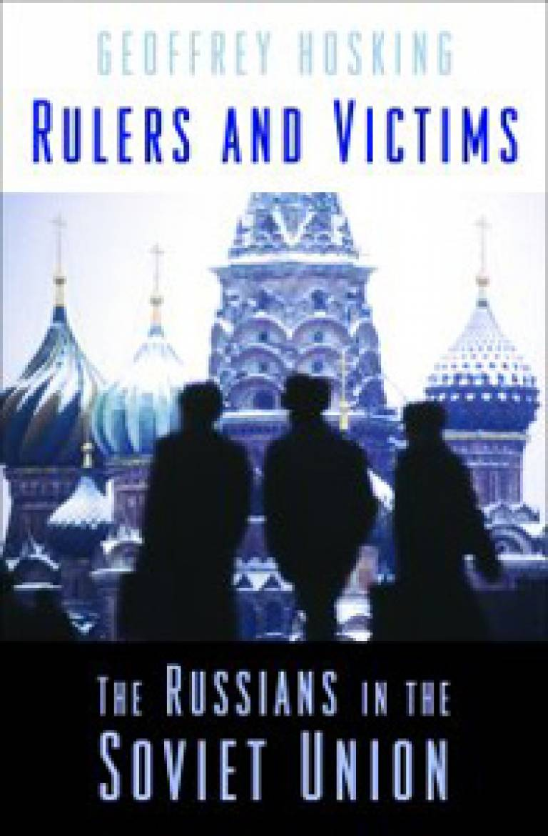 'Rulers and Victims' by Professor Geoffrey Hosking
