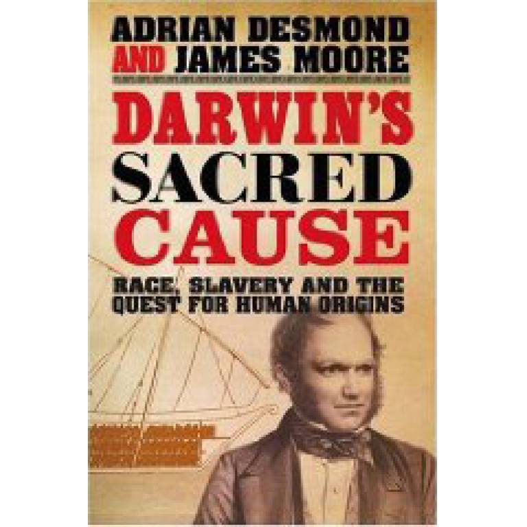 'Darwin's Secret Cause' by Adrian Desmond and Jim Moore