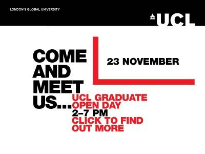 Find out about our graduate programmes at the UCL Graduate Open Day on 23 November 2016