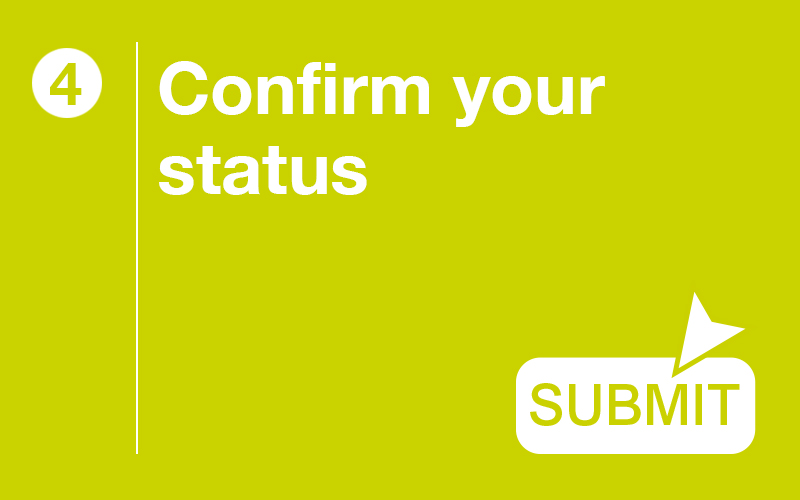 Step 4: Confirm your status