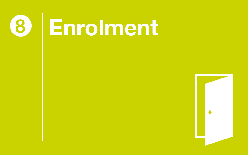 Step 8: Enrolment