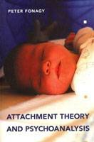 Attachment Theory and Psychoanalysis - large