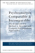 Psychoanalysis Comparable & Incomparable: The Evolution of a Method to Describe and Compare Psychoanalytic Approaches