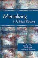Mentalization in Clinical Practice - large