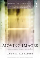 Moving Images: Psychoanalytic reflections on film