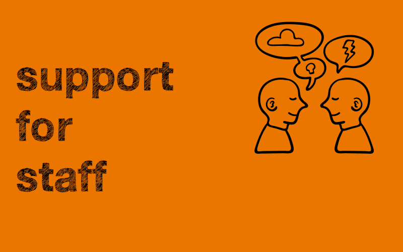 support for staff