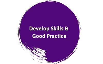 Develop Skills and Good Practice
