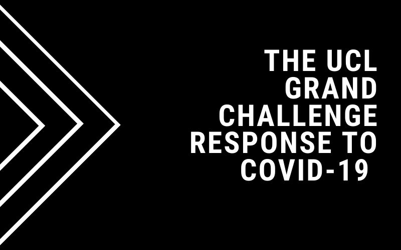 UCL Grand Challenges response to Covid-19