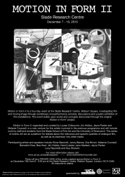 <p>Motion in Form II is a four-day event at the Slade Research Centre, Woburn Square, investigating film and moving image through workshops, live performance, lectures, discussions and a public exhibition of film installations.</p>
