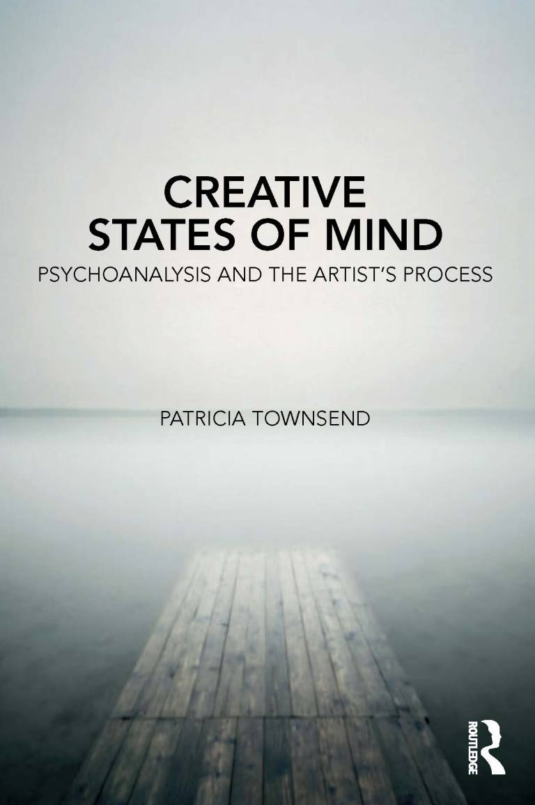 Creative States of Mind: Psychoanalysis and the Artist's Process