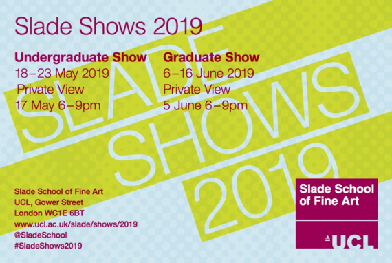Slade Degree Show 2019 invitation