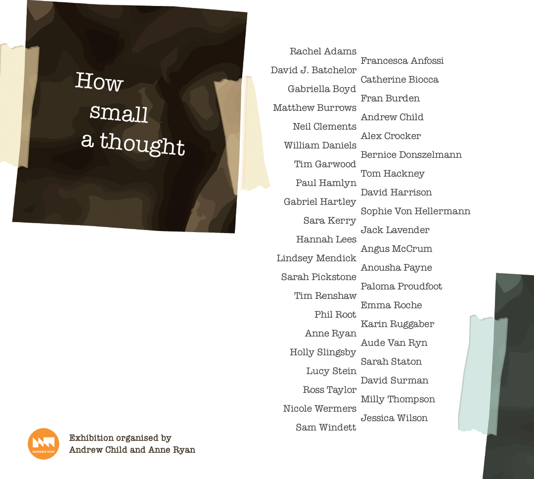 How small a thought - Margate Festival