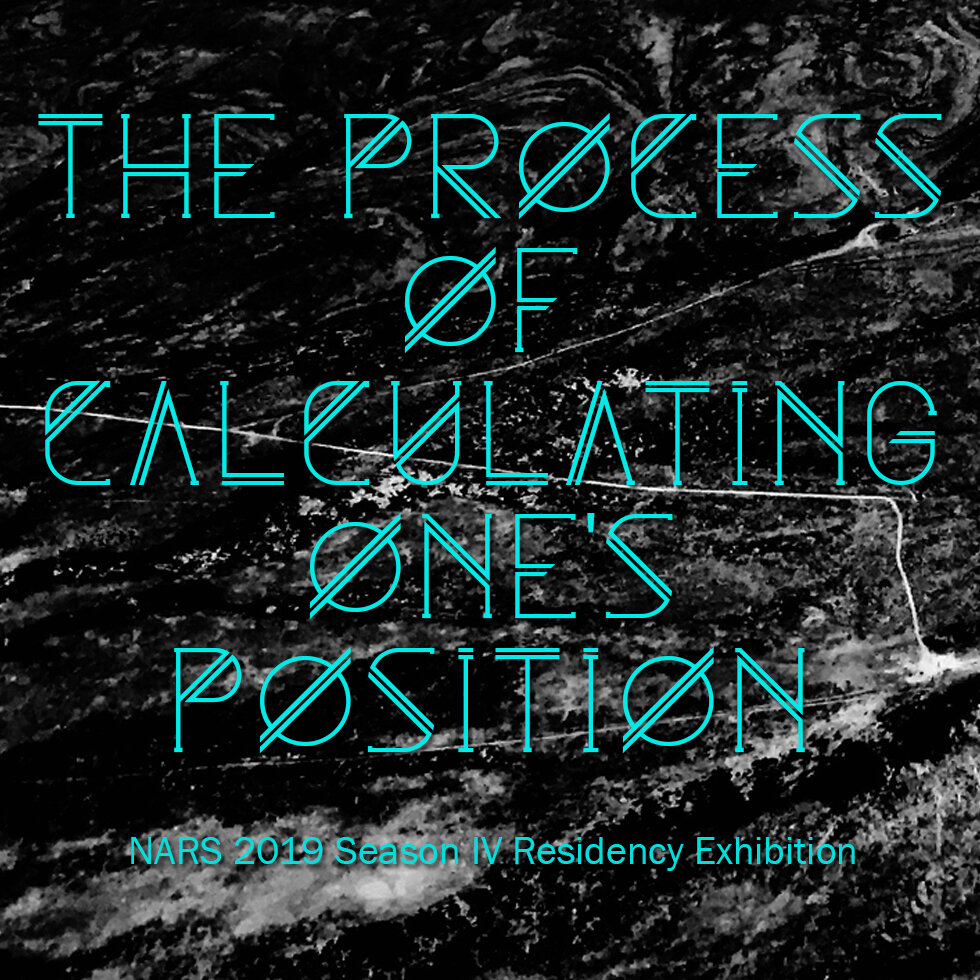 The process of calculating one's position - NARS Foundation