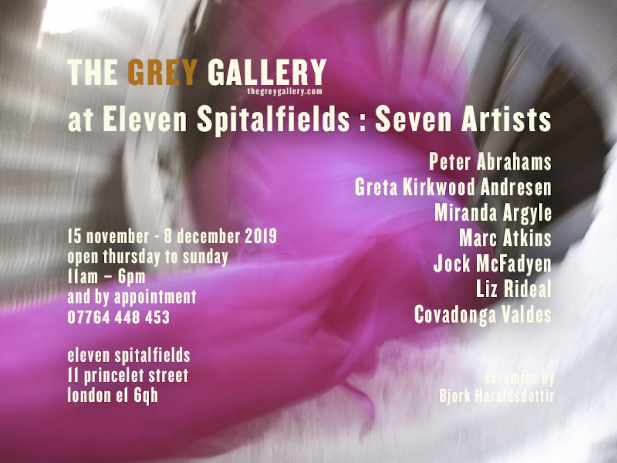 7 Artists - Grey Gallery at Eleven Spitalfields