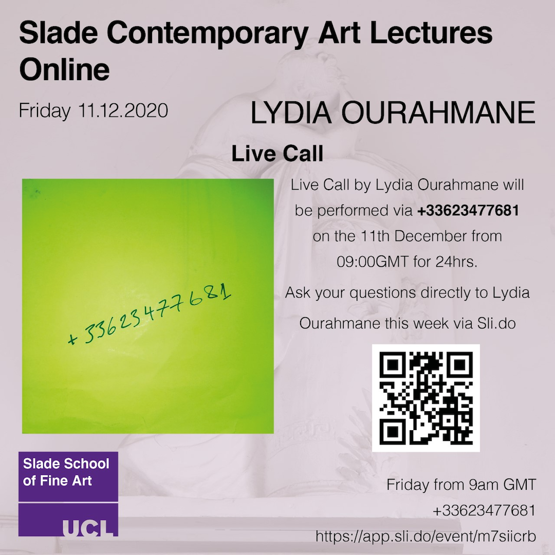 Contemporary Art Lecture: Live Call - Lydia Ourahmane