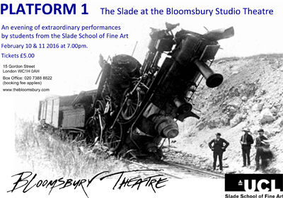 Platform 1 The Slade at the Bloomsbury Studio Theatre