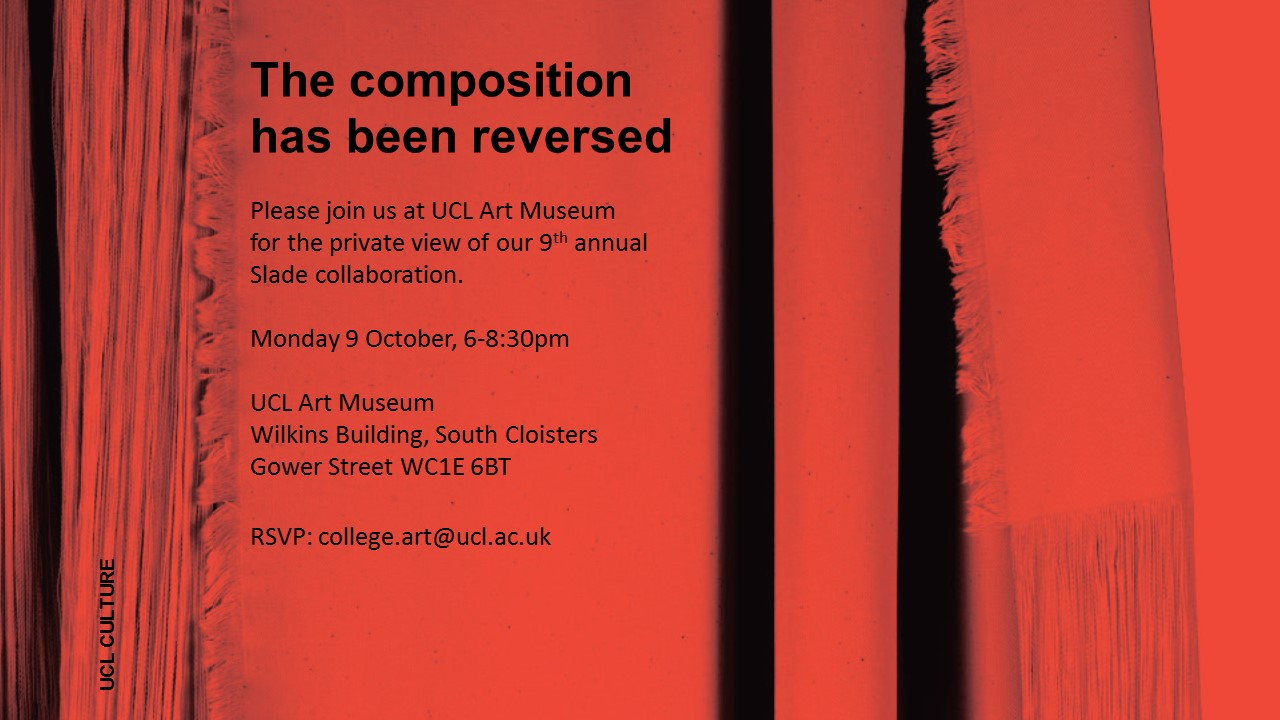 The Composition has been Reversed - UCL Art Museum