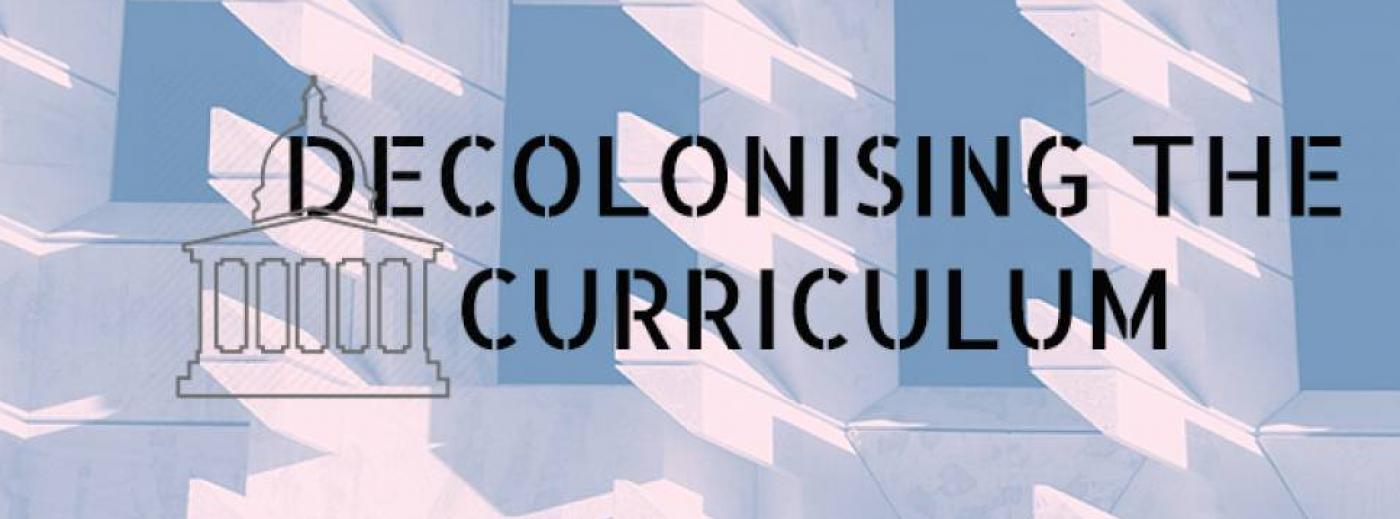 Decolonising the Curriculum banner