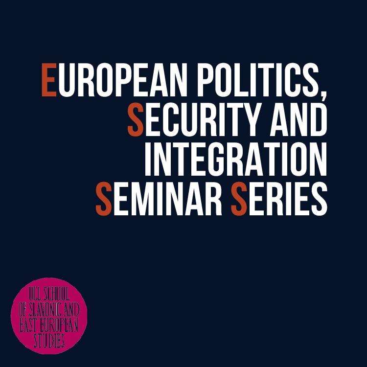European Politics, Security and Integration Seminar Series