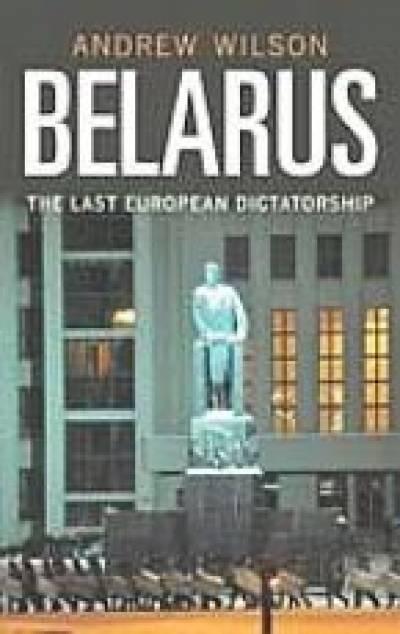 Belarus Andrew Wilson…