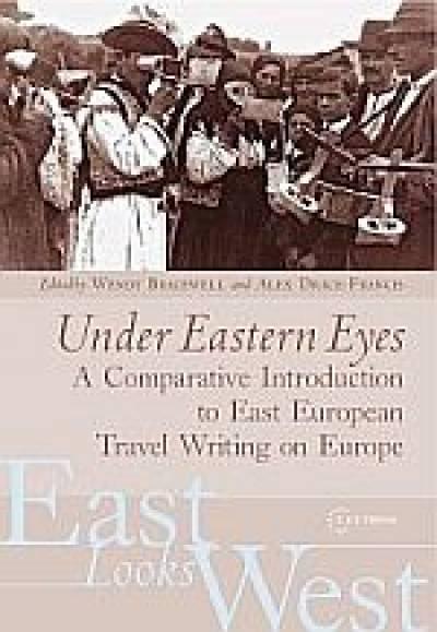 East Looks West - Under Eastern Eyes…