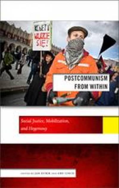 Postcommunism from Within: Jan Kubik…