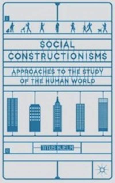 Social Constructionisms…
