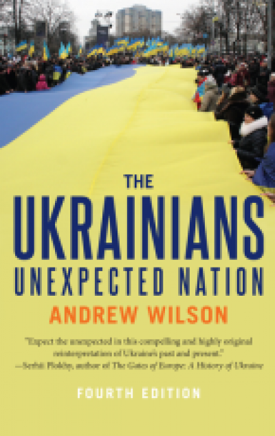 The Ukrainians - Unexpected Nation 4th edition…