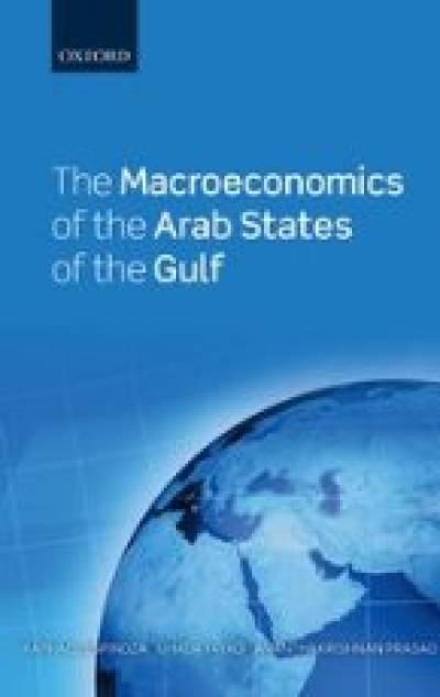 Raphael Espinoza - The Macroeconomics of the Arab States of the Gulf…