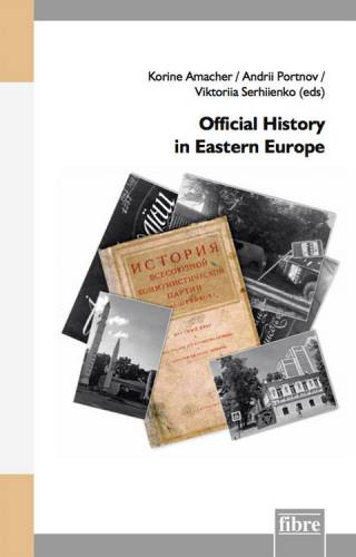 Official History in Eastern Europe