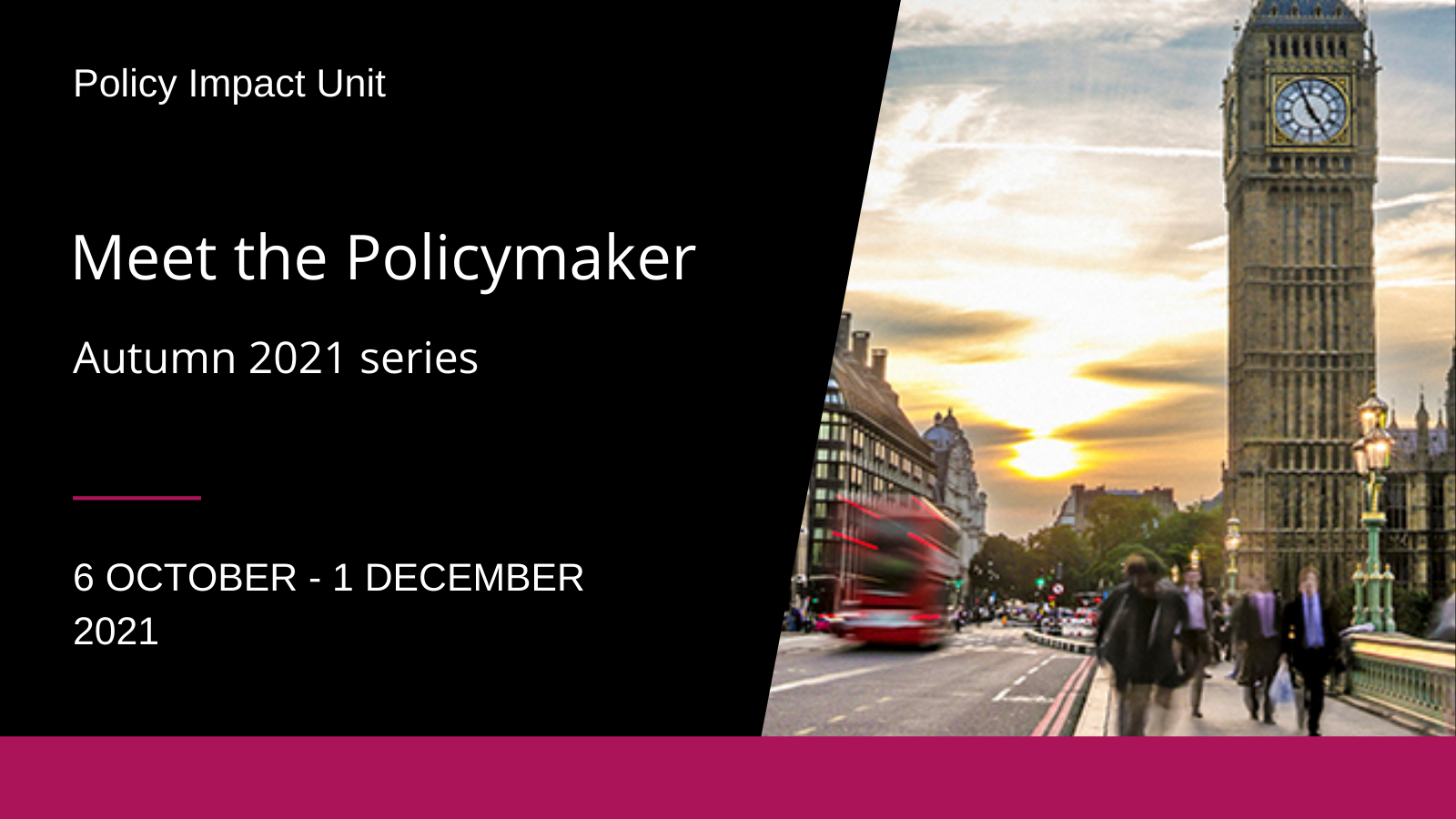 Series image showing parliament, reading Meet the Policymaker 2021, Autumn 2021, 6 October to 1 December 2021