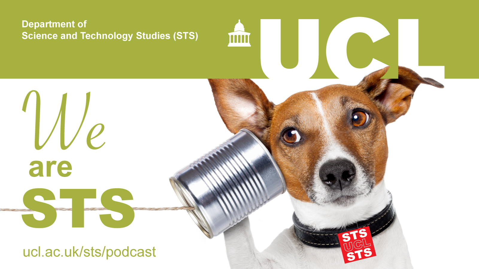 WeAreSTS - a podcast from UCL Department of Science and Technology Studies (STS)